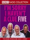 I&#39;m Sorry I Haven&#39;t a Clue 5 (MP3)